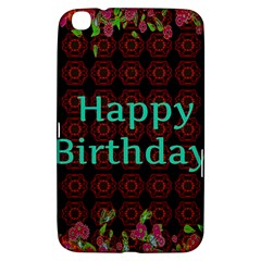 Happy Birthday! Samsung Galaxy Tab 3 (8 ) T3100 Hardshell Case