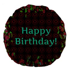 Happy Birthday! Large 18  Premium Flano Round Cushions