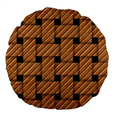 Wood Texture Weave Pattern Large 18  Premium Round Cushions