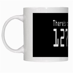 There s No Place Like Number Sign White Mugs