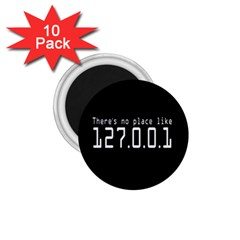 There s No Place Like Number Sign 1.75  Magnets (10 pack)