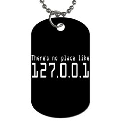 There s No Place Like Number Sign Dog Tag (one Side)