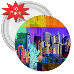 New York City The Statue Of Liberty 3  Buttons (10 pack)