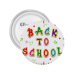 Back To School 2 25  Buttons