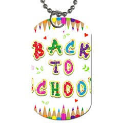 Back To School Dog Tag (two Sides)