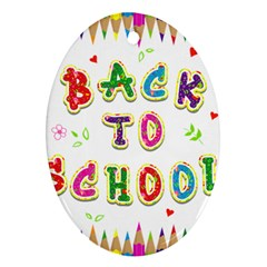 Back To School Oval Ornament (two Sides)
