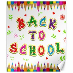 Back To School Canvas 8  X 10