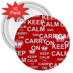 Keep Calm And Carry On 3  Buttons (10 Pack)