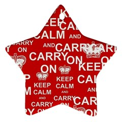 Keep Calm And Carry On Star Ornament (two Sides)