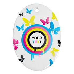 Colorful Butterfly Rainbow Circle Animals Fly Pink Yellow Black Blue Text Ornament (Oval)