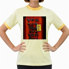 BIG RED SUN WALIN 72 Women s Fitted Ringer T-Shirts