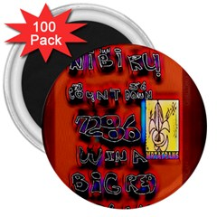 BIG RED SUN WALIN 72 3  Magnets (100 pack)