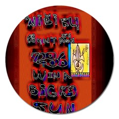 BIG RED SUN WALIN 72 Magnet 5  (Round)