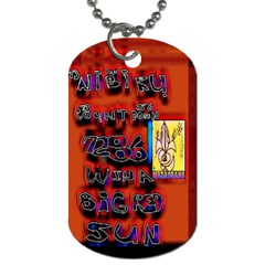 BIG RED SUN WALIN 72 Dog Tag (Two Sides)