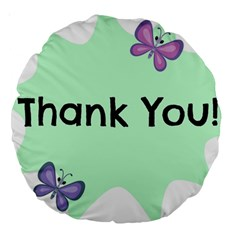 Colorful Butterfly Thank You Animals Fly White Green Large 18  Premium Round Cushions