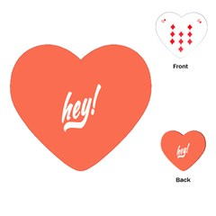 Hey White Text Orange Sign Playing Cards (Heart)