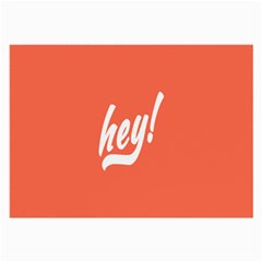 Hey White Text Orange Sign Large Glasses Cloth