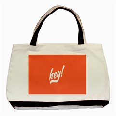 Hey White Text Orange Sign Basic Tote Bag (Two Sides)