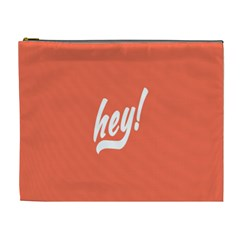Hey White Text Orange Sign Cosmetic Bag (XL)