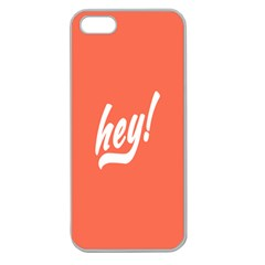 Hey White Text Orange Sign Apple Seamless iPhone 5 Case (Clear)