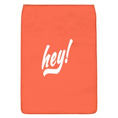 Hey White Text Orange Sign Flap Covers (S)