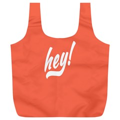 Hey White Text Orange Sign Full Print Recycle Bags (L)
