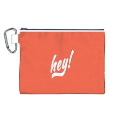 Hey White Text Orange Sign Canvas Cosmetic Bag (L)