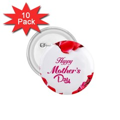 Happy Mothers Day 1.75  Buttons (10 pack)