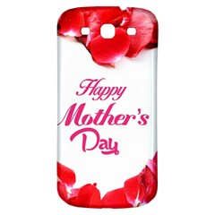 Happy Mothers Day Samsung Galaxy S3 S III Classic Hardshell Back Case