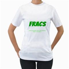 Fracs Women s T-Shirt (White)