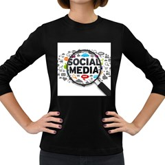 Social Media Computer Internet Typography Text Poster Women s Long Sleeve Dark T-Shirts