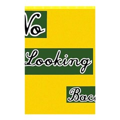 NO LOOKING BACK Shower Curtain 48  x 72  (Small)