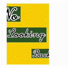 NO LOOKING BACK Small Garden Flag (Two Sides)