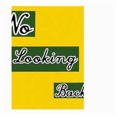 NO LOOKING BACK Large Garden Flag (Two Sides)