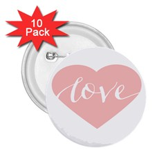 Love Valentines Heart Pink 2 25  Buttons (10 Pack)
