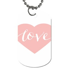 Love Valentines Heart Pink Dog Tag (two Sides)