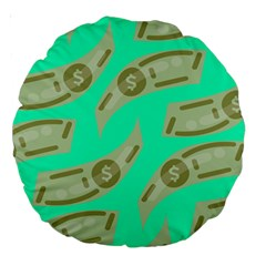 Money Dollar $ Sign Green Large 18  Premium Round Cushions