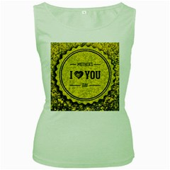 Happy Mother Day Women s Green Tank Top