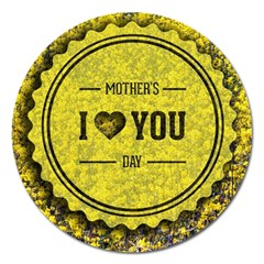 Happy Mother Day Magnet 5  (Round)