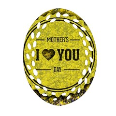 Happy Mother Day Oval Filigree Ornament (Two Sides)