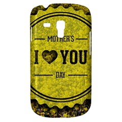 Happy Mother Day Galaxy S3 Mini