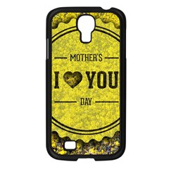Happy Mother Day Samsung Galaxy S4 I9500/ I9505 Case (Black)