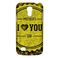Happy Mother Day Galaxy S4 Mini