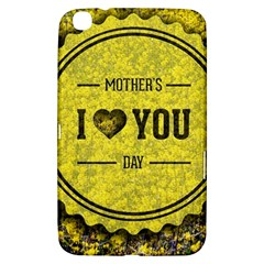 Happy Mother Day Samsung Galaxy Tab 3 (8 ) T3100 Hardshell Case