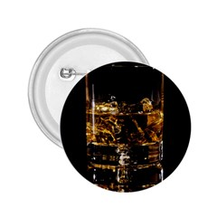 Drink Good Whiskey 2.25  Buttons