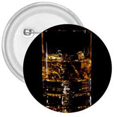 Drink Good Whiskey 3  Buttons