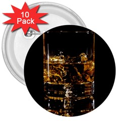 Drink Good Whiskey 3  Buttons (10 pack)