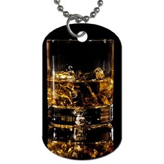 Drink Good Whiskey Dog Tag (One Side)