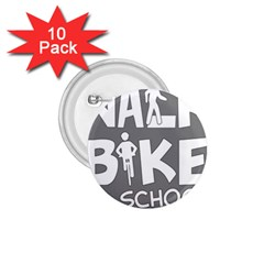 Bicycle Walk Bike School Sign Grey 1.75  Buttons (10 pack)