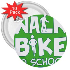 Bicycle Walk Bike School Sign Green Blue 3  Buttons (10 pack)